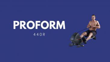 Proform 440R Avis